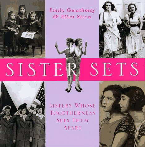 9780688153311: Sister Sets: Sisters Whose Togetherness Sets Them Apart
