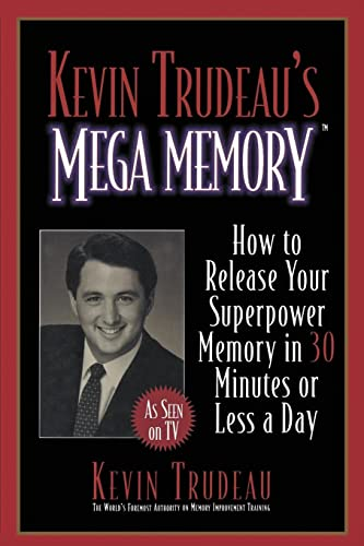 9780688153878: Kevin Trudeau's Mega Memory: How to Release Your Superpower Memory in 30 Minutes or Less a Day