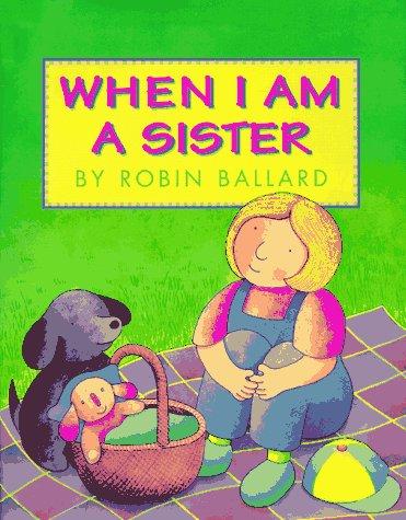 When I Am a Sister: Ballard, Robin