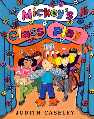 Mickey's Class Play: Casely, Judith
