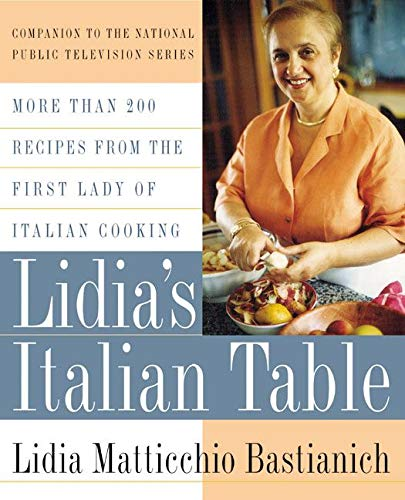 9780688154103: Lidia's Italian Table: More Than 200 Recipes From The First Lady Of Italian Cooking