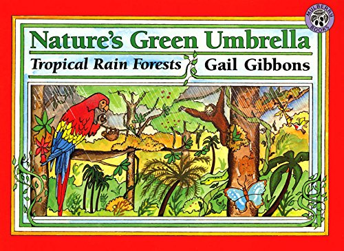 Nature's Green Umbrella (Mulberry books): Gibbons, Gail