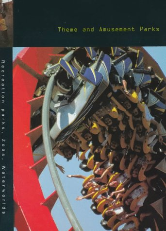 9780688154172: Theme and Amusement Parks