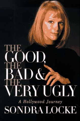 9780688154622: The Good, the Bad, and the Very Ugly: A Hollywood Journey