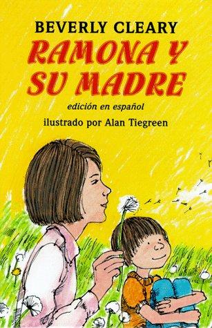9780688154660: Ramona y su madre