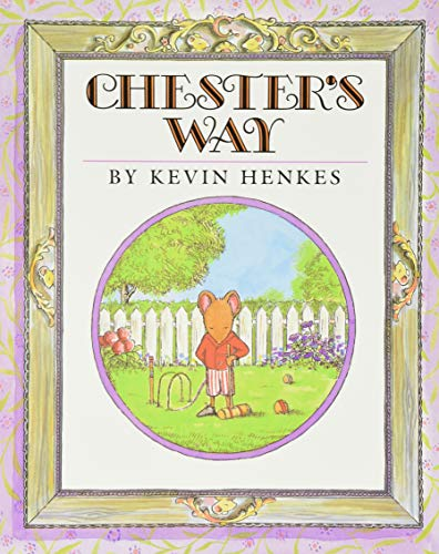 9780688154721: Chester's Way