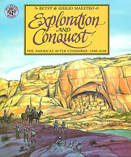 9780688154745: Exploration and Conquest: The Americas After Columbus: 1500-1620 (American Story (Paperback))