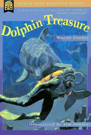 9780688154905: Dolphin Treasure (Beech Tree Chapter Books)
