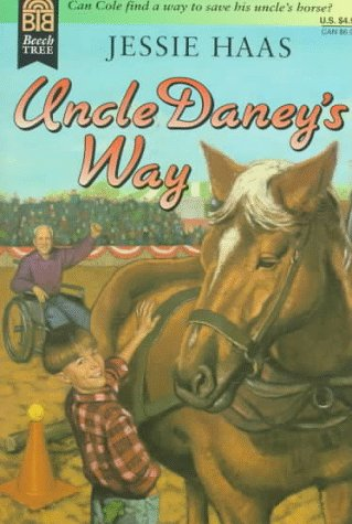 9780688154912: Uncle Daney's Way