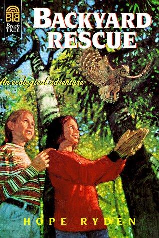 9780688154967: Backyard Rescue