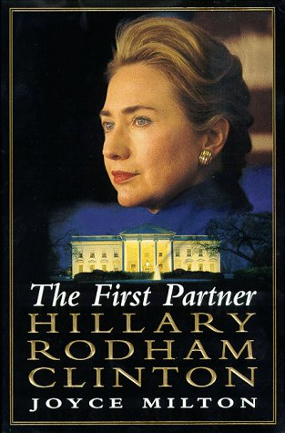 9780688155018: The First Partner: Hillary Rodham Clinton: A Biography