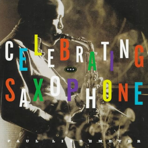 9780688155568: Celebrating the Saxophone