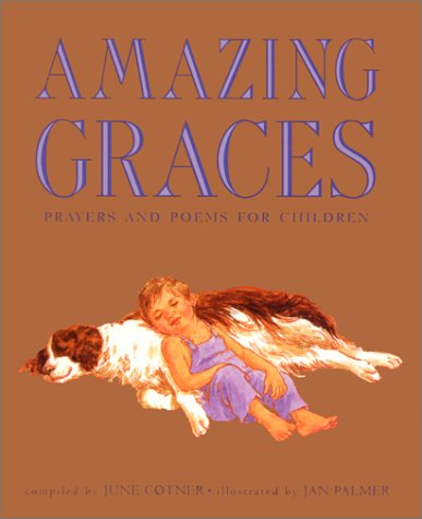 9780688155667: Amazing Graces: Prayers and Poems for Children