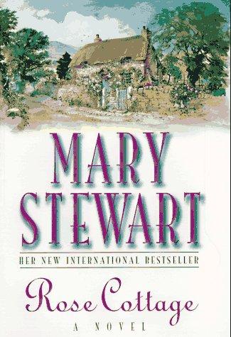 Rose Cottage: Mary Stewart