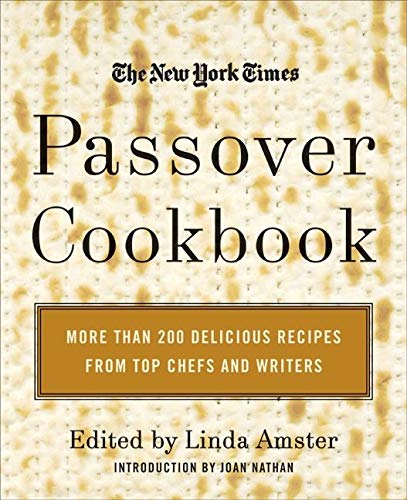 9780688155902: The New York Times Passover Cookbook: More Than 200 Delicious Recipes From Top Chefs And Writers