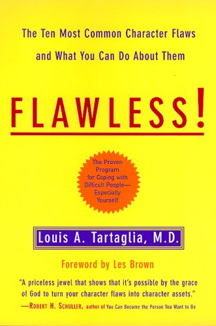 9780688156091: Flawless: The Ten Most Common Character Flaws And What To Do About Them