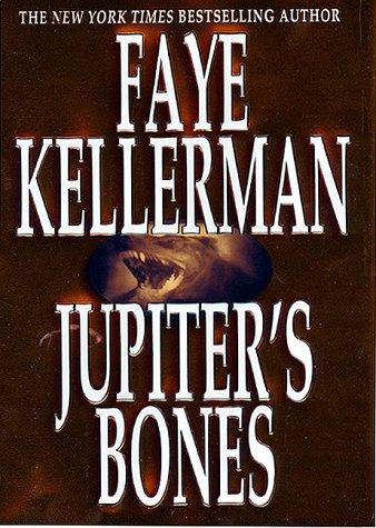 9780688156121: Jupiter's Bones: A Novel (Peter Decker & Rina Lazarus Novels)