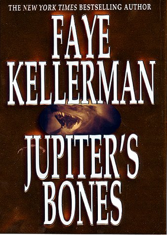 Jupiter's Bones ***SIGNED X2*** ***REVIEW COPY***: Faye Kellerman