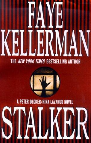 9780688156138: Stalker (Peter Decker & Rina Lazarus Novels)