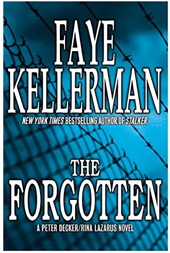 9780688156145: The Forgotten (Peter Decker & Rina Lazarus Novels)