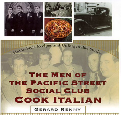 9780688156176: The Men of the Pacific Street Social Club Cook: Home-Style Recipes and Unforgettable Stories