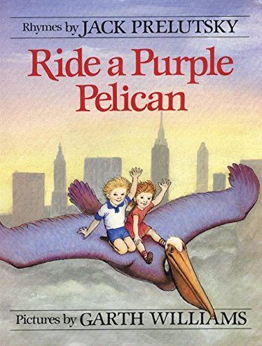 Ride a Purple Pelican (Mulberry Books) (9780688156251) by Jack Prelutsky