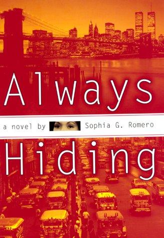 9780688156329: Always Hiding: A Novel