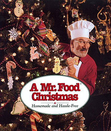9780688156794: A Mr. Food Christmas: Homemade and Hassle-Free