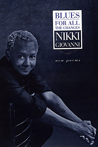 Blues: For All the Changes: New Poems: Giovanni, Nikki