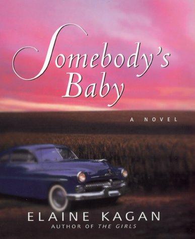9780688157456: Somebody's Baby: A Novel