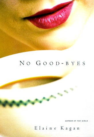 9780688157463: No Good-byes