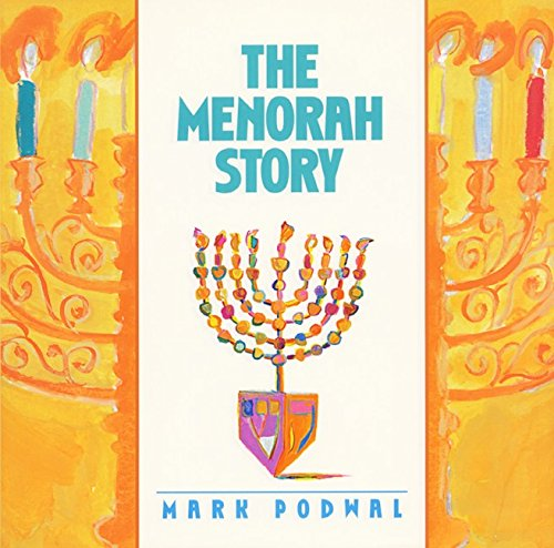 Menorah Story, The: Mark Podwal