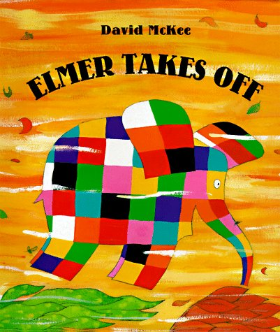 9780688157852: Elmer Takes Off (Elmer Books)