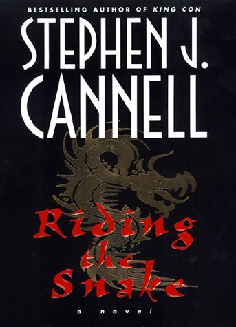 Riding the Snake: Cannell, Stephen J.