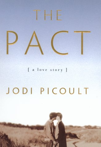The Pact: Picoult, Jodi