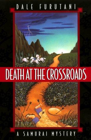 Death at the Crossroads: A Samurai Mystery (Samurai Mysteries)