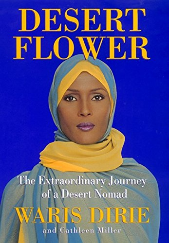 9780688158231: Desert Flower: The Extraordinary Journey Of A Desert Nomad