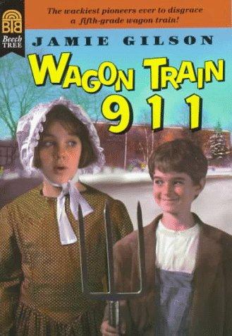 9780688158576: Wagon Train 911
