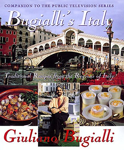 9780688158644: Bugialli's Italy: Traditional Recipes From The Regions Of Italy