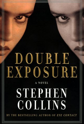 9780688158934: Double Exposure: A Novel