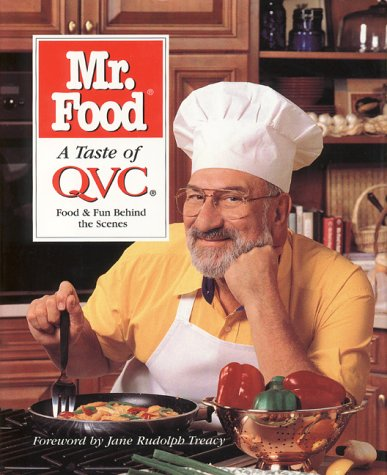 Mr. Food a Taste of Qvc: Food and Fun Behind the Scenes: Ginsburg, Art