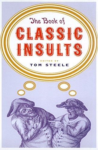 The Book of Classic Insults: Steele, Tom