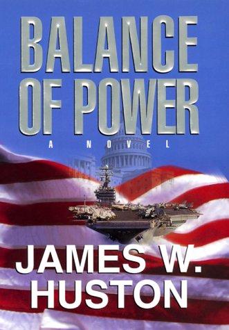 9780688159177: Balance of Power: A Novel