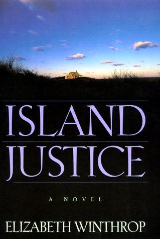 9780688159207: Island Justice: A Novel