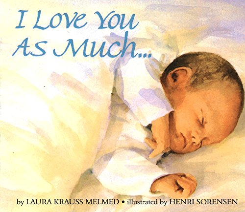 9780688159788: I Love You as Much... Board Book