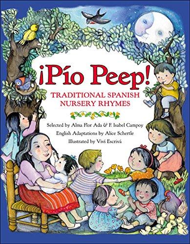 9780688160197: ¡Pío Peep!: Traditional Spanish Nursery Rhymes (Spanish Edition)