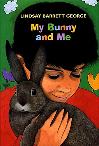 9780688160746: My Bunny and Me