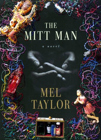 The Mitt Man: Taylor, Mel