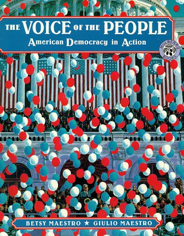 9780688161576: The Voice of the People: American Democracy in Action (The American Story)