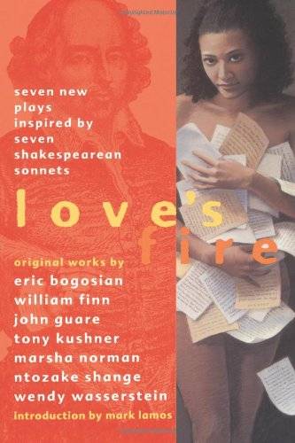 9780688161729: Love's Fire: Seven New Plays Inspired By Seven Shakespearean Sonnets